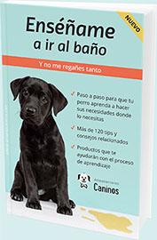 eBook en PDF para enseñar al perro a hacer las necesidades donde debe